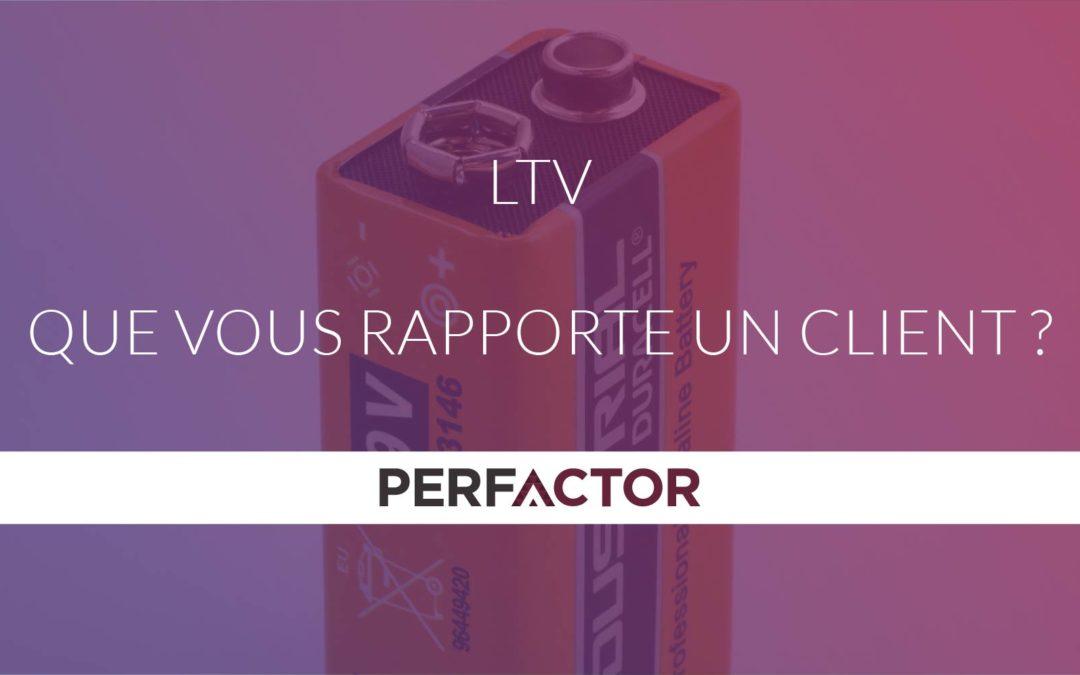 LTV, que vous rapporte un client ?8 min de lecture