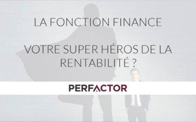 La fonction Finance, Super héros de la rentabilité ?