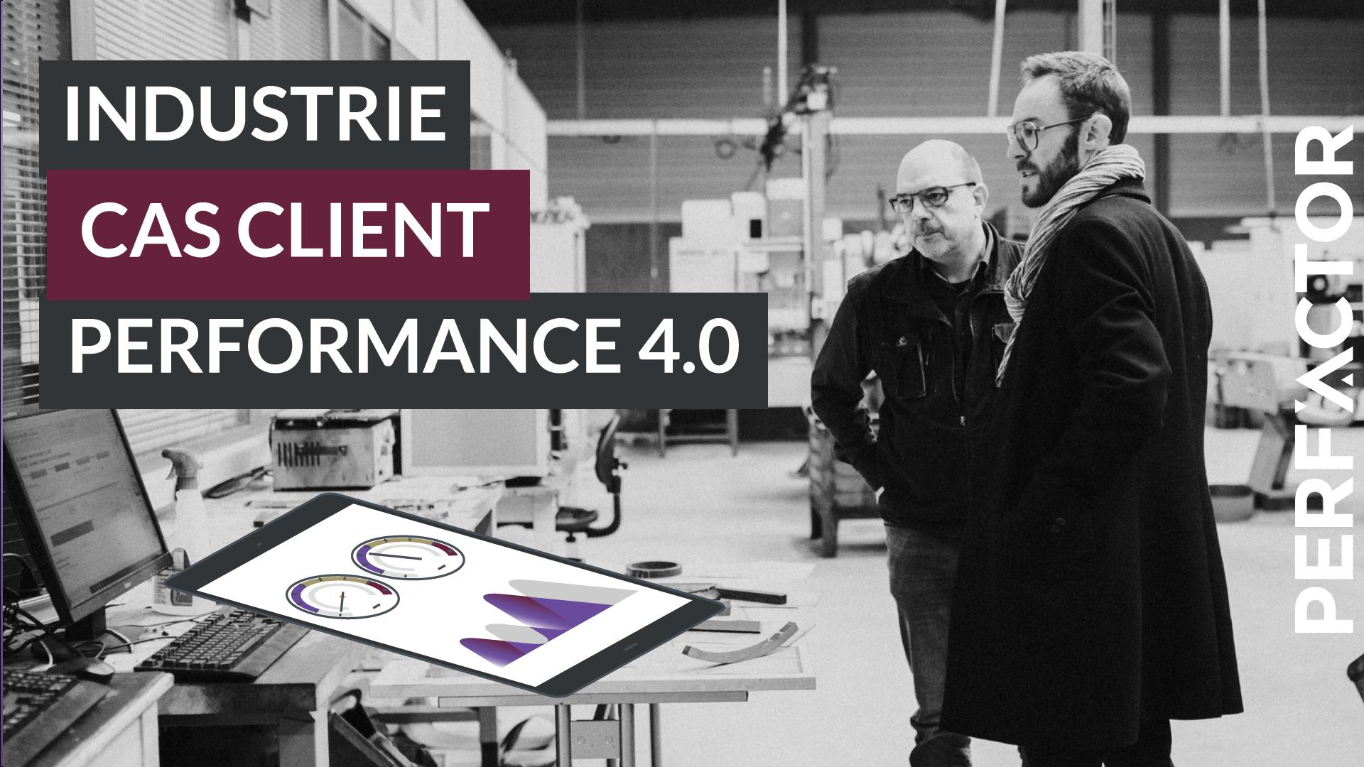 Cas client industrie performance industrie 4.0 data management et analytics